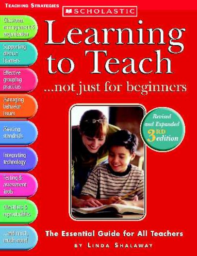 Learning To Teach... Not Just For Beginners (3rd Edition)