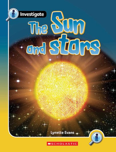 Investigate: The Sun and Stars x 6