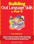 Building Oral Language Skills In PreK-K