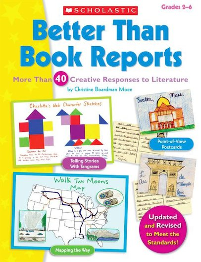 Better Than Book Reports: Revised And Updated
