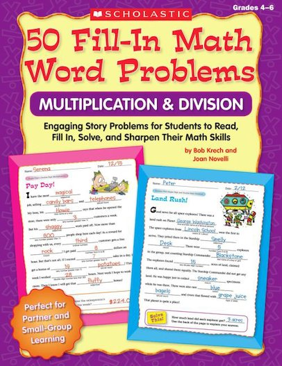 50 Fill-In Math Word Problems: Multiplication and Division: Gr. 4-6