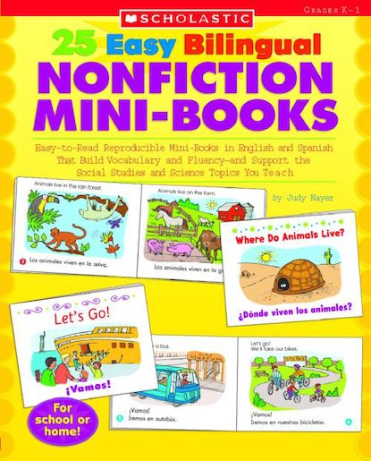 25 Easy Bilingual Nonfiction Mini-Books: Easy-to-Read Reproducible Mini-Books in English and Spanish