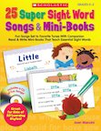 25 Super Sight Word Songs and Mini-Books