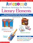 Awesome Hands-On Activities For Teaching Literary Elements