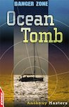 Danger Zone: Ocean Tomb