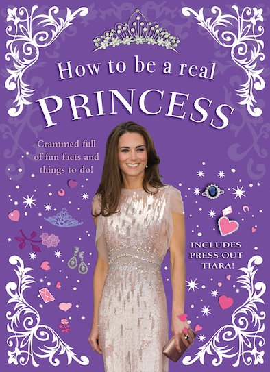 How to Be a Real Princess