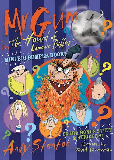 Mr Gum in 'The Hound of Lamonic Bibber' Mini Big Bumper Book!