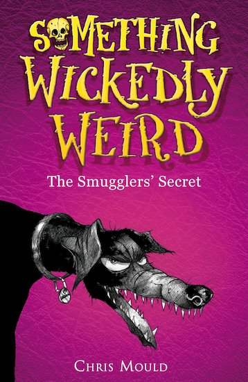 Something Wickedly Weird: The Smugglers' Secret