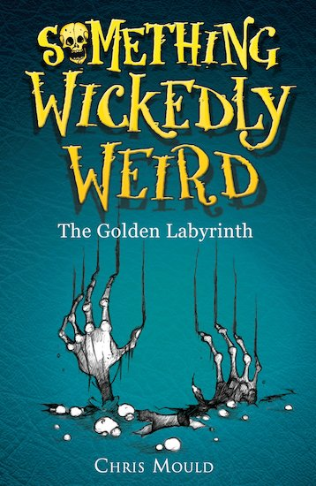 Something Wickedly Weird: The Golden Labyrinth