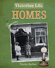 Victorian Life: Homes