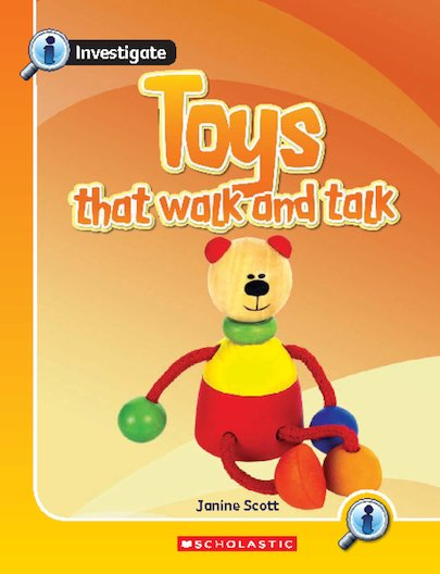 Toys That Walk and Talk