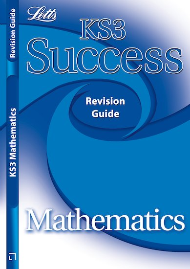 Letts KS3 Success Revision Guide: Mathematics