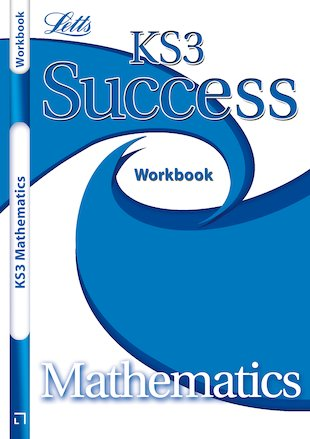 Letts KS3 Success Workbook: Mathematics
