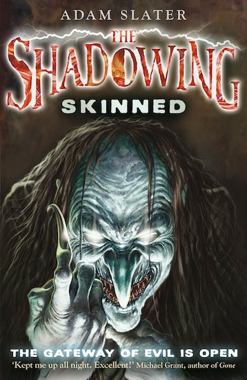 The Shadowing: Skinned