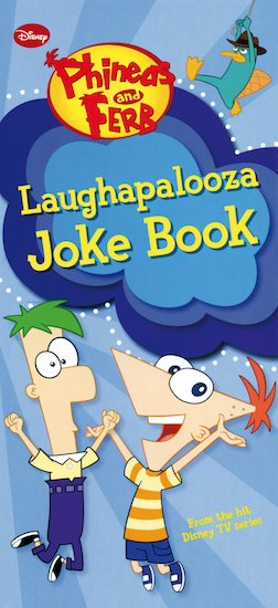 Phineas and Ferb: Laughapalooza Joke Book