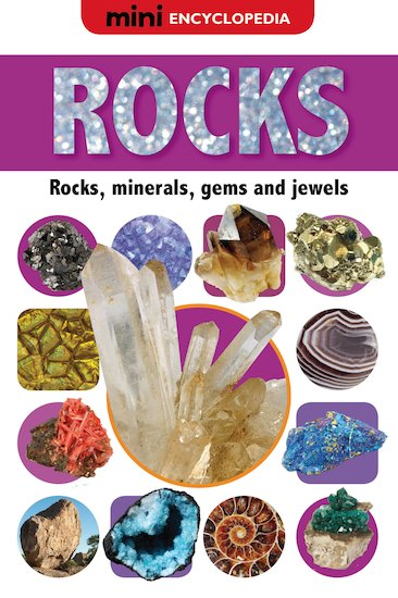 Mini Encyclopedia: Rocks