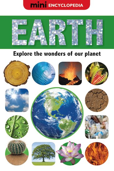 Mini Encyclopedia: Earth