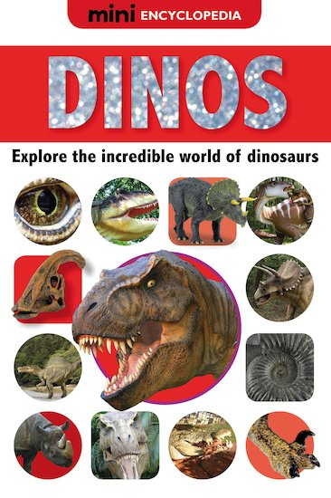 Mini Encyclopedia: Dinos