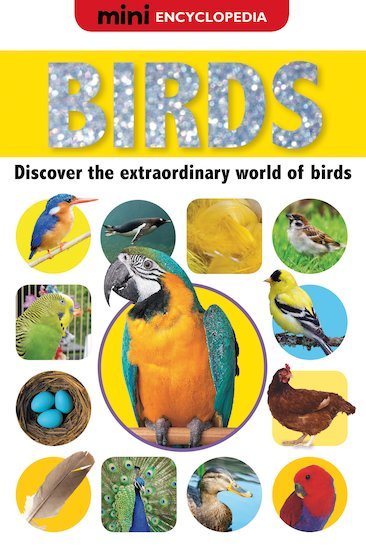 Mini Encyclopedia: Birds