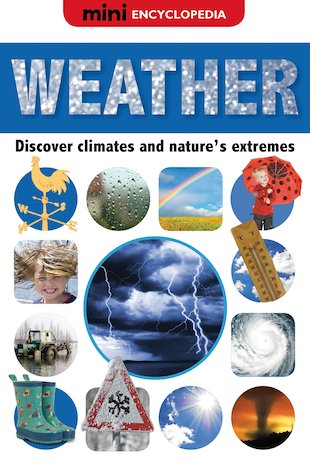 Mini Encyclopedia: Weather
