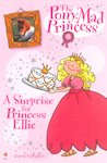 The Pony-Mad Princess: A Surprise for Princess Ellie