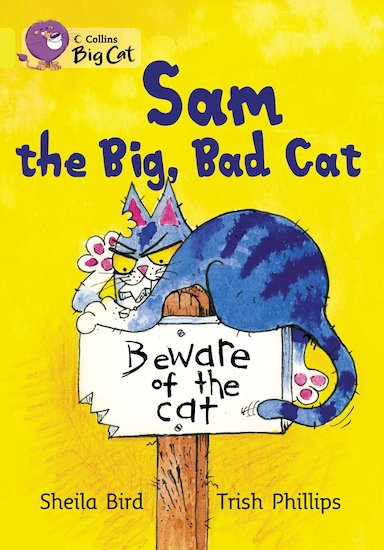 Sam the Big, Bad Cat (Yellow Band 3)