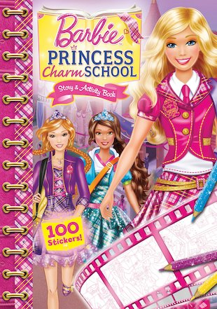 Barbie: Princess Charm School Story and Activity Book