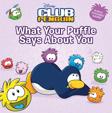 Club Penguin: What Your Puffle Says About You