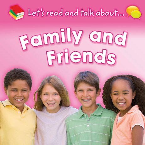 Let's Read and Talk About: Family and Friends