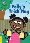 Espresso Phonics Level 4: Polly's Trick Mug