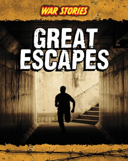 War Stories: Great Escapes