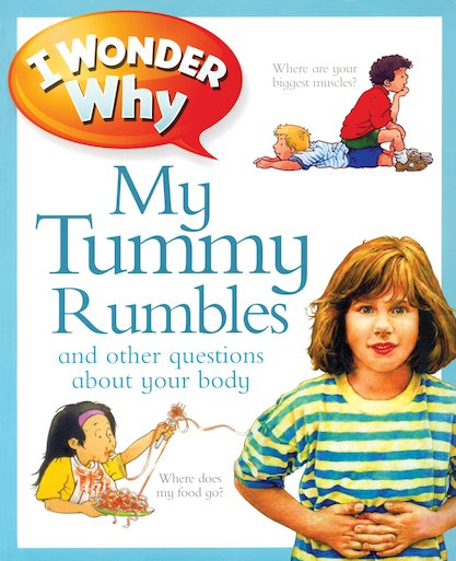 I Wonder Why: My Tummy Rumbles