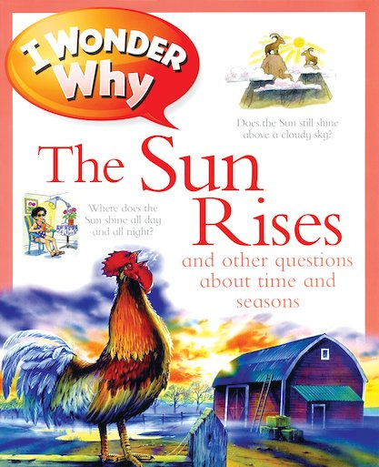 I Wonder Why: The Sun Rises