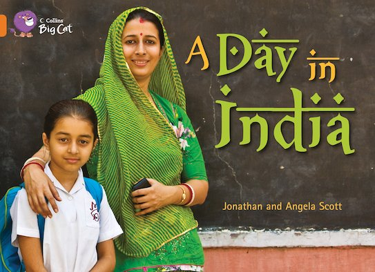 A Day in India (Book Band Orange)