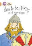 How to Be a Viking (Copper Band 12)
