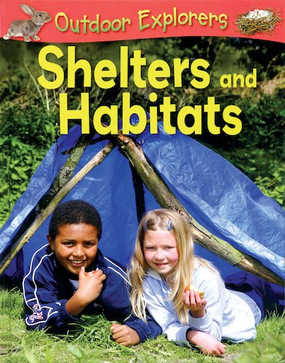 Outdoor Explorers: Shelters and Habitats