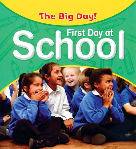 The Big Day! First Day at School