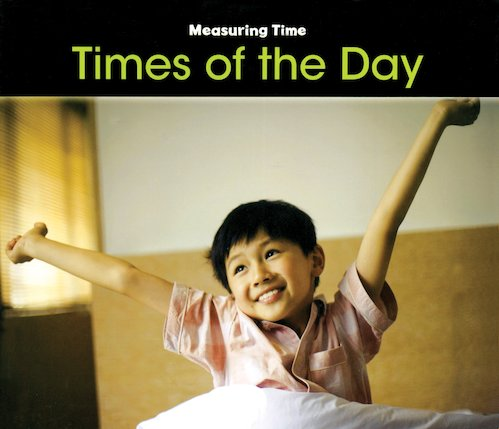 Measuring Time: Times of the Day