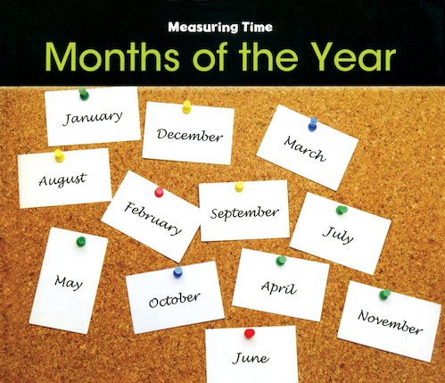 Measuring Time: Months of the Year