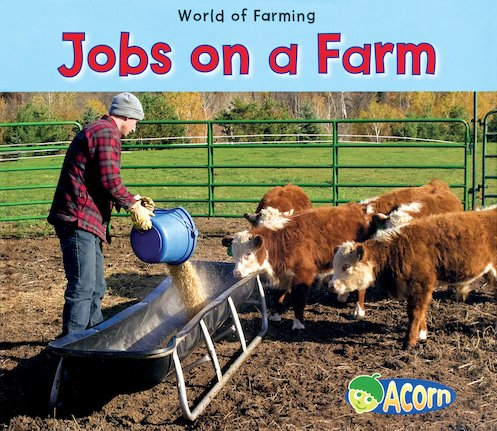 World of Farming: Jobs on a Farm