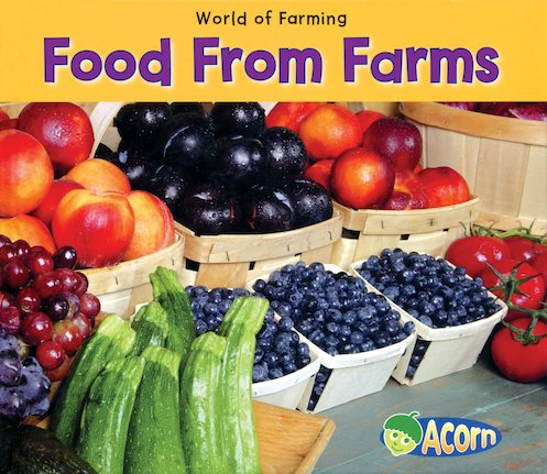 World of Farming: Food from Farms