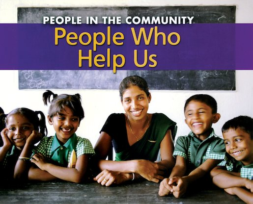 People in the Community: People Who Help Us