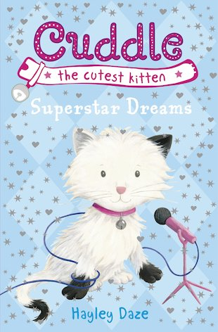 Cuddle the Cutest Kitten: Superstar Dreams