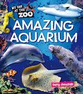 My Day at the Zoo: Amazing Aquarium