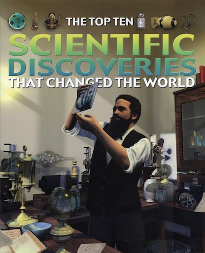 The Top Ten: Scientific Discoveries That Changed the World