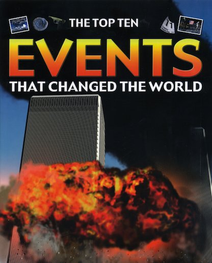 The Top Ten: Events That Changed the World