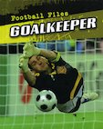 Football Files: Goalkeeper