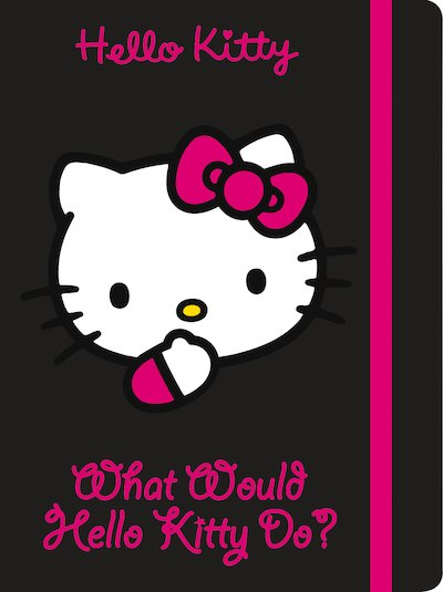 What Would Hello Kitty Do?