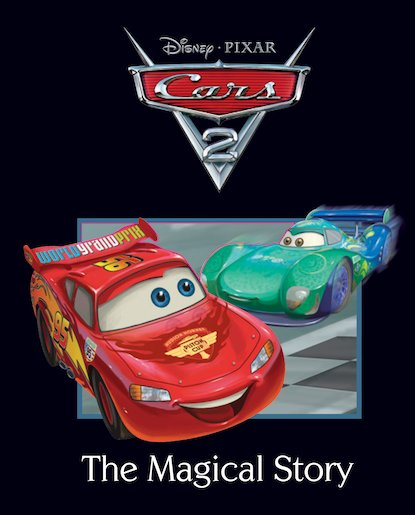Cars 2: The Magical Story