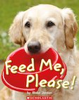 Guided Readers: Feed Me, Please! x 6